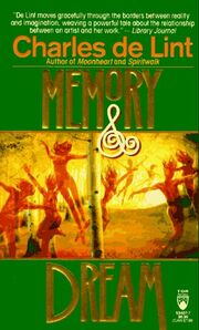 1995pb tor-Memory and Dream (Newford -5) by Charles de Lint