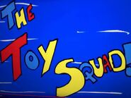 The Toy Squad