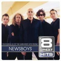 8 Great Hits Newsboys