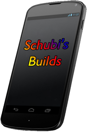 Schubi's Builds
