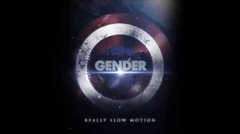 "Really Slow Motion - ""Gender"""