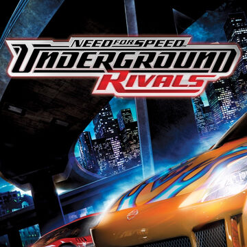 Need For Speed Underground Rivals Need For Speed Wiki Fandom