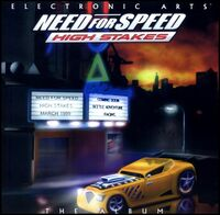 Need For Speed High Stakes Soundtrack Album