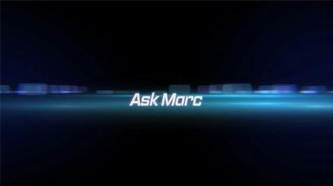 Ask Marc - Episode 31