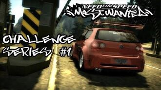 NFS MOST WANTED - CHALLENGE SERIES -1