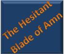 The hesitant blade of Amn