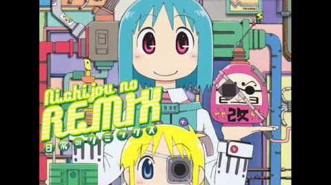 Nichijou Remix - Hyadain no Kakakata Kataomoi-C extraordinary A-bee REMIX