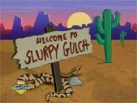 Slurpy Gulch
