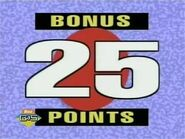 Bonus 25 Points