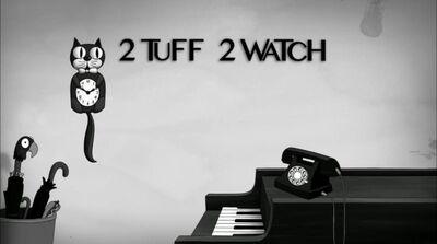 2 tuff 2 watch
