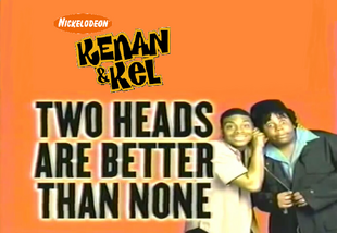 Kenan Kel Two Heads Are Better Than None Nickelodeon Movies