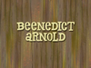 Beenedict Arnold title card