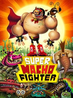 Super macho fighter by mexopolis-d6o4d3p
