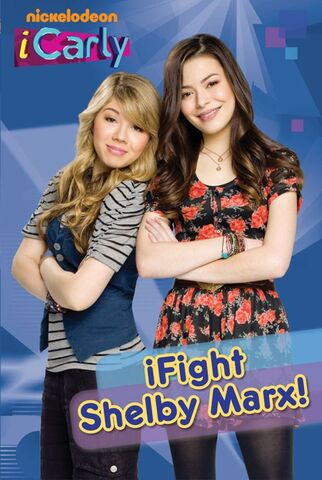 File:ICarly iFight Shelby Marx! Book.jpg