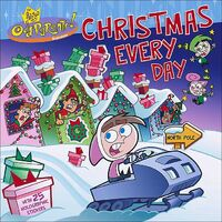 Fairly OddParents Christmas Every Day Book