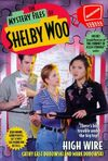 The Mystery Files of Shelby Woo High Wire Book