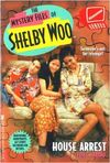 The Mystery Files of Shelby Woo House Arrest Book