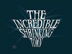TheIncredibleShrinkingTown1
