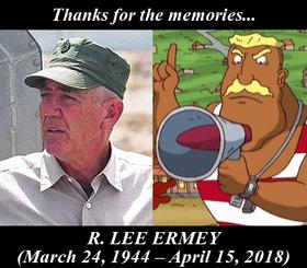 In Memory of R Lee Ermey