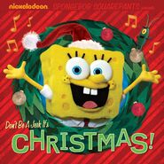 SpongeBob Don't Be a Jerk, It's Christmas! Book