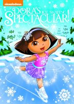 Dora the Explorer Dora's Ice Skating Spectacular DVD