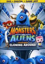 Monsters Vs. Aliens - Cloning Around 2013 DVD Cover