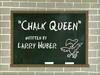Title-ChalkQueen