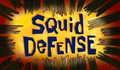Squid Defense