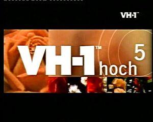 VH-1 hoch 5