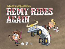 Titlecard-Remy Rides Again