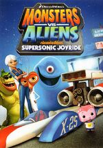 Monsters Vs. Aliens - Supersonic Joyride 2014 DVD Cover
