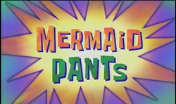 Title-Mermaid Pants