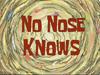 No Nose Knows