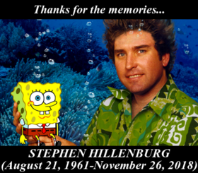 In Memory of Stephen Hillenburg