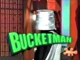Bucket Man