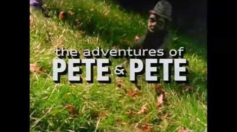 The Adventures of Pete & Pete Intro