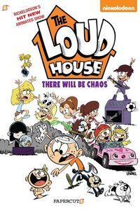The Loud House There Will Be Chaos Cover