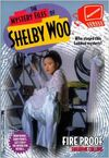 The Mystery Files of Shelby Woo Fire Proof Book