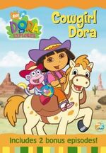 Dora the Explorer Cowgirl Dora DVD 1