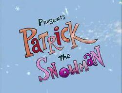 PatrickTheSnowman