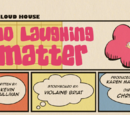 No Laughing Matter (The Loud House)