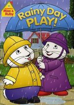 Max & Ruby - Rainy Day Play! DVD Cover