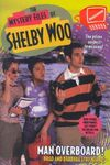 The Mystery Files of Shelby Woo Man Overboard! Book