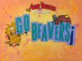Go Beavers! title card