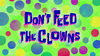 Don't Feed the Clowns Title