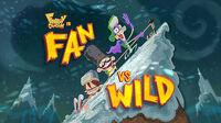 Fan vs. Wild