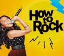 How to Rock episode list