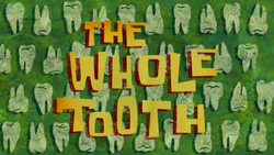 Title-The Whole Tooth