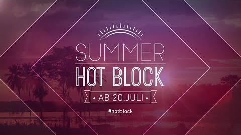 Summer Hot Block Trailer 1 - Nicknight Germany