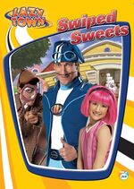 LazyTown - Swiped Sweets DVD Cover